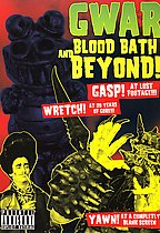 GWAR - Blood Bath and Beyond
