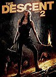 The Descent 2 poster & wallpaper