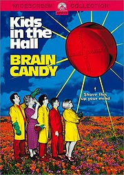 Kids in the Hall - Brain Candy