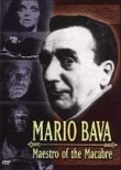Mario Bava: Maestro of the Macabre