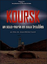 Koursk: Un sous-marin en eaux troubles (Kursk: A Submarine in Troubled Waters)
