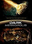 Dark Metropolis