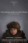 Trois Temps Apr�s La Mort D'anna (Mourning for Anna)