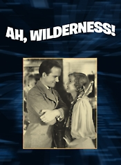 Ah, Wilderness!