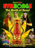 Evil Bong 3-D: The Wrath Of Bong