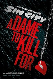 Sin City: A Dame to Kill For (2014) Poster