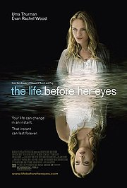 The Life Before Her Eyes (2008)