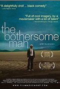 The Bothersome Man (Den Brysomme mannen)