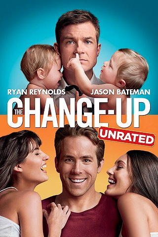 The Change-Up: Unrated