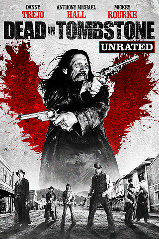 Dead In Tombstone: Unrated
