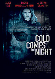 Watch Cold Comes The Night (2014)  Stream Online Free HD
