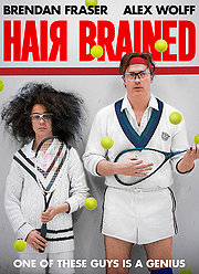 HairBrained (2014) COMEDY (HD) Brendan Fraser * Cinema Rlsd