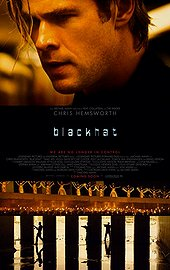 Blackhat (2015) Action | Crime * Chris Hemsworth