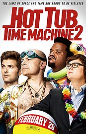 Hot Tub Time Machine 2 (2015)   Comedy | Sci-Fi  *  In Theaters