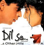 Dil Se..