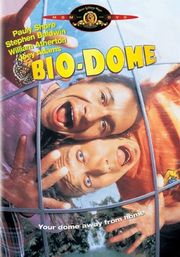 Bio-Dome Poster