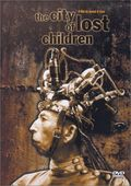 The City of Lost Children (La Cit� des Enfants Perdus)