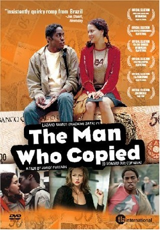 O Homem Que Copiava (The Man Who Copied)