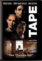 Tape starring Uma Thurman, Ethan Hawke and Robert