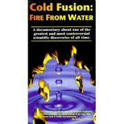Cold Fusion:Fire From Water