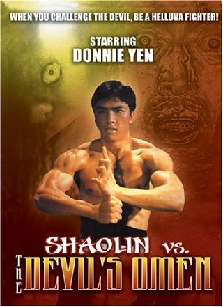 Shaolin Vs Devil's Omen (666 Mo gwai fuk wut) (Shaolin vs. The Evil Dead) (Satan's Return)