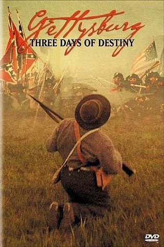 Gettysburg:Three Days of Destiny