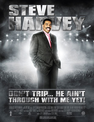 Steve Harvey: Don't Trip... He Ain't Through With Me Yet