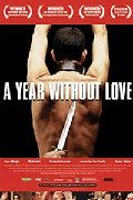 A Year Without Love (Un Ano sin amor)