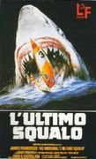 L'Ultimo squalo (The Last Shark) (Great White)
