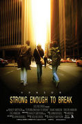 Strong Enough to Break