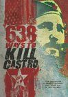 638 Ways to Kill Castro