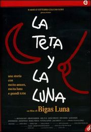 La Teta i la lluna (The Tit and the Moon)