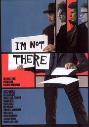 I&#039;m Not There. Poster