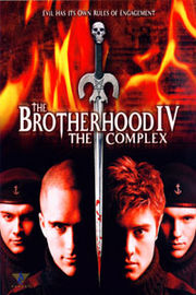Brotherhood IV: The Complex