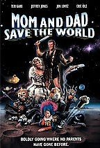Mom and Dad Save the World Poster